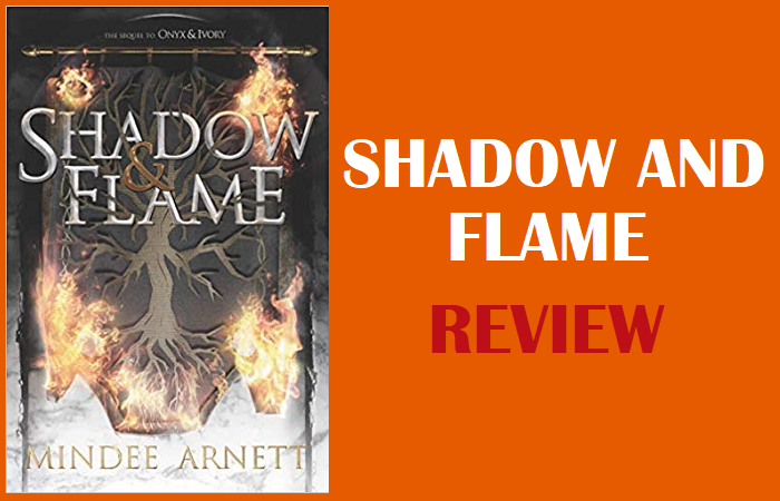 Review: Shadow and Flame by Mindee Arnett