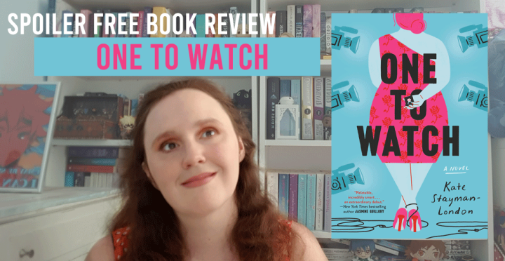 Book Review: One to Watch by KateStayman-London