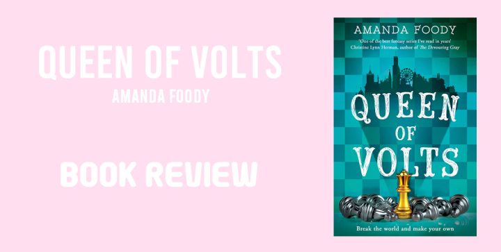 Book Review: Queen of Volts by Amanda Foody