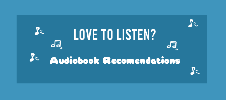 Love to Listen? Audiobook Recommendations