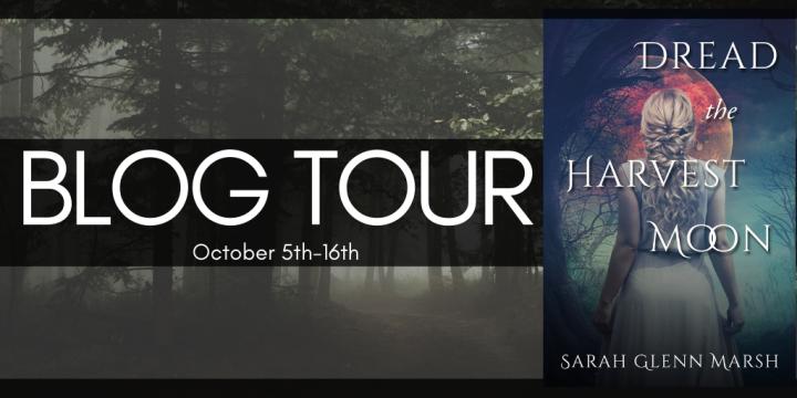 BLOG TOUR: Dread the Harvest Moon by Sarah GlennMarsh