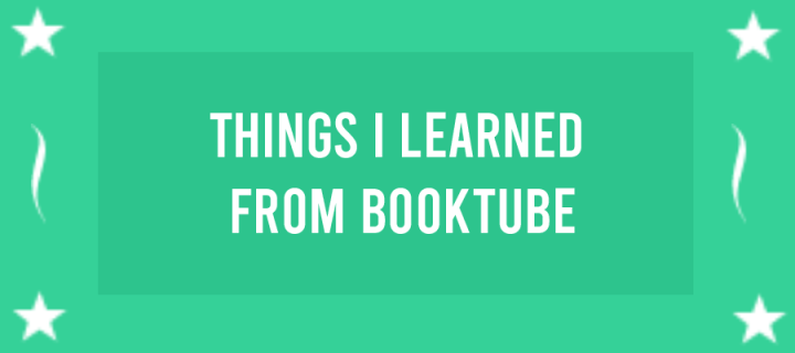 Things I Learned FromBooktube