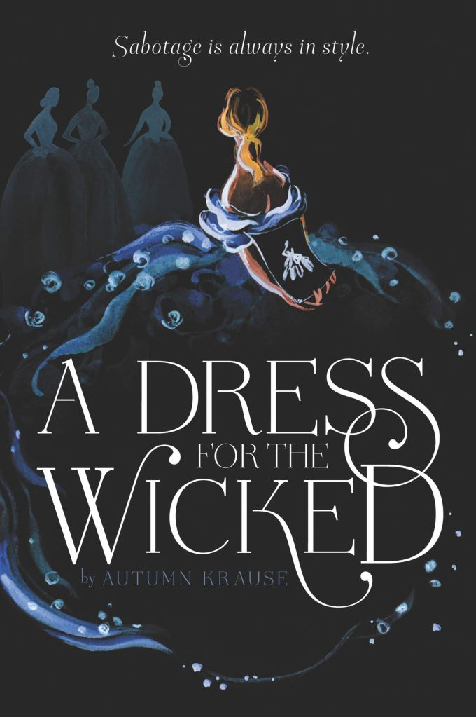A Dress For The Wicked by Autumn Krause book cover