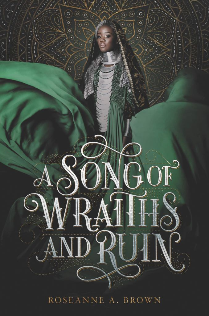 A Song Of Wraiths And Ruin by Roseanne Brown book cover