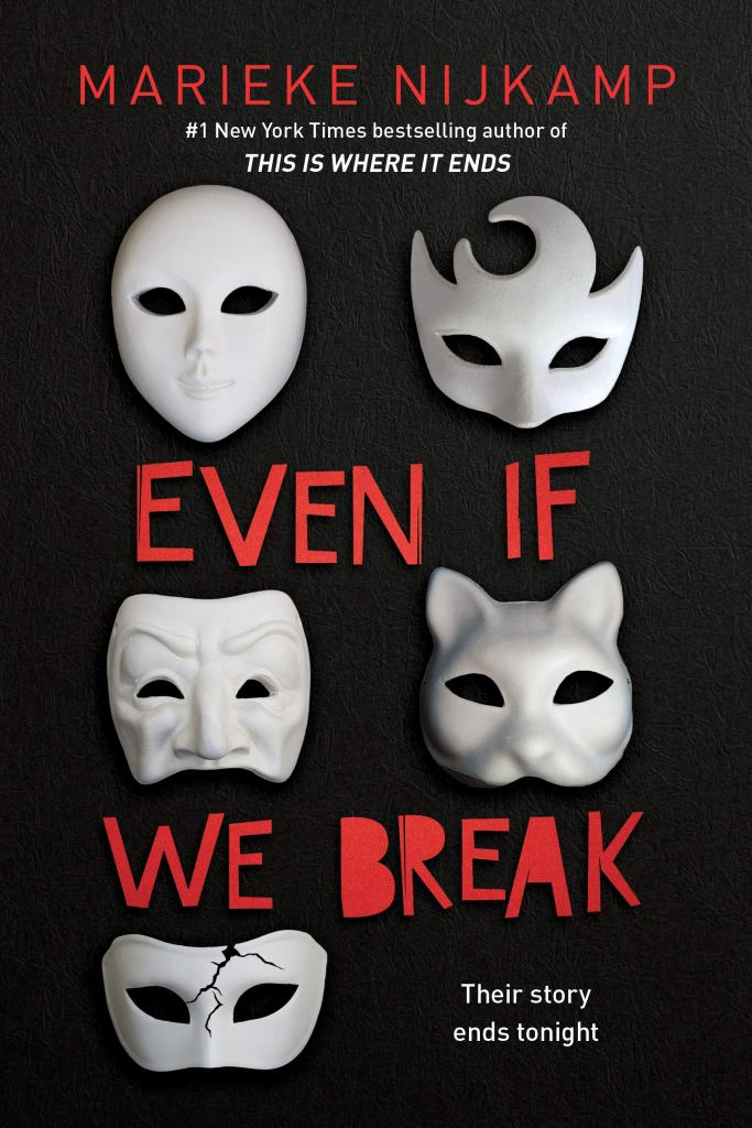 Even If We Break by Marieke Nijkamp book cover