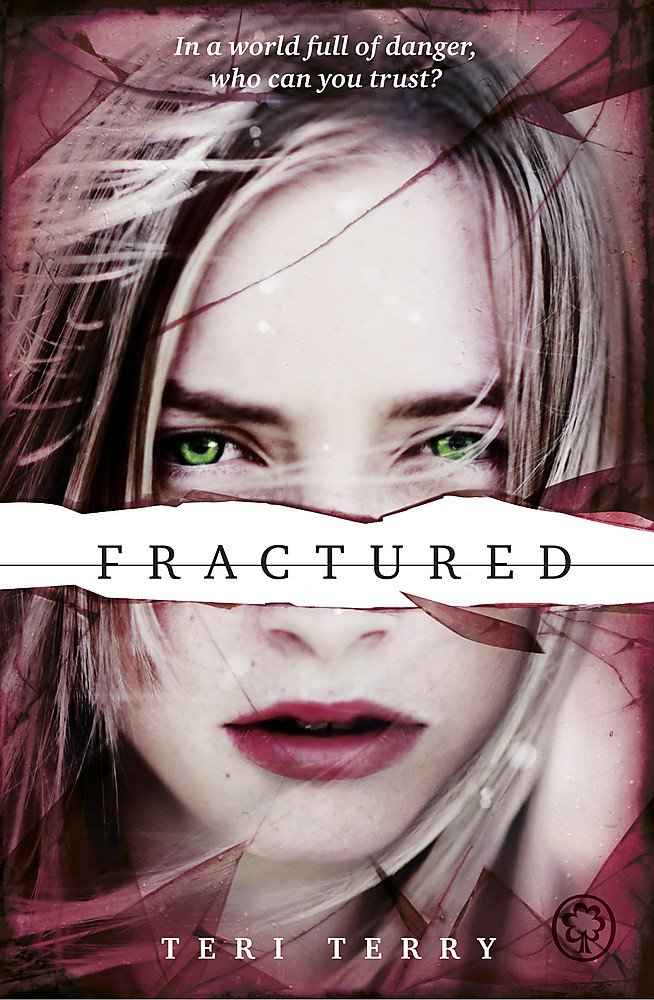 Fractured by Teri Terry book cover