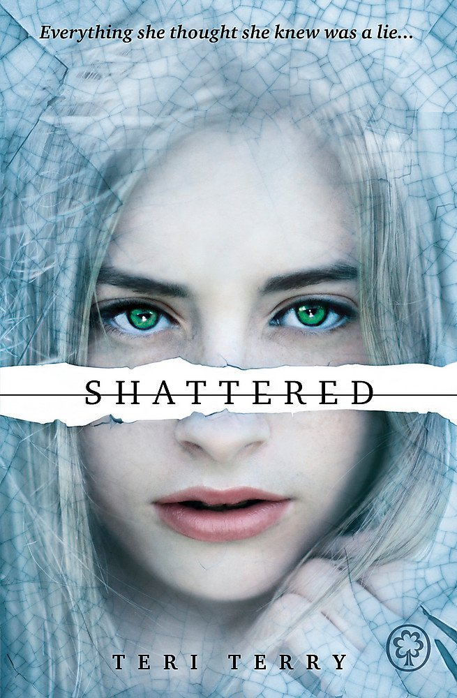 Shattered by Teri Terry book cover