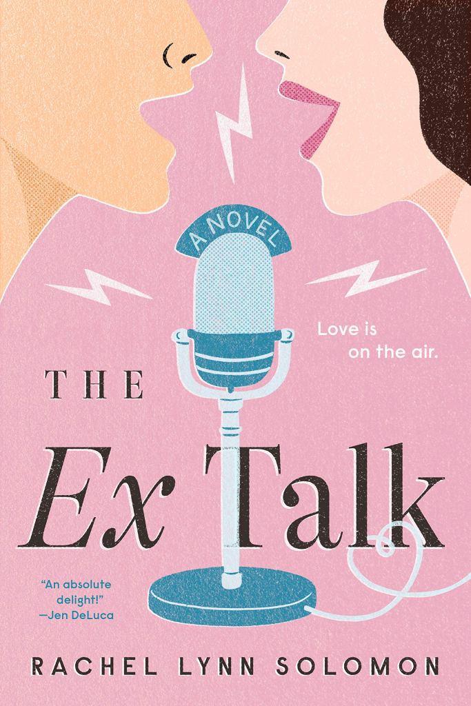 The Ex Talk by Rachel Lynn Solomon book cover