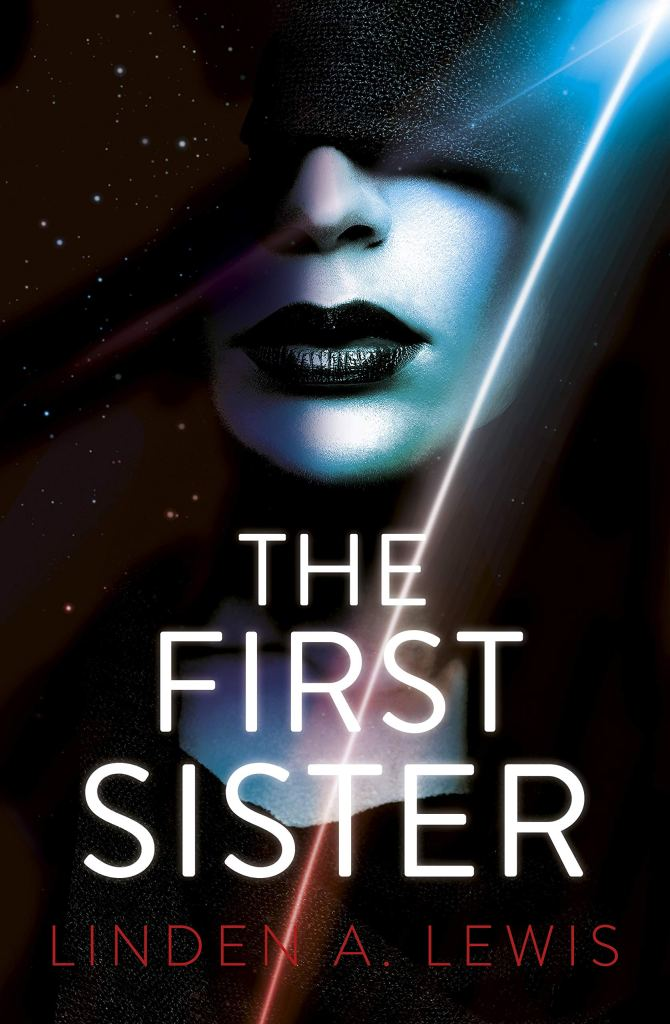 The First Sister by Linden Lewis book cover