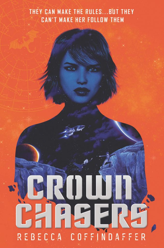 Crown Chasers by Rebecca Coffindaffer book cover