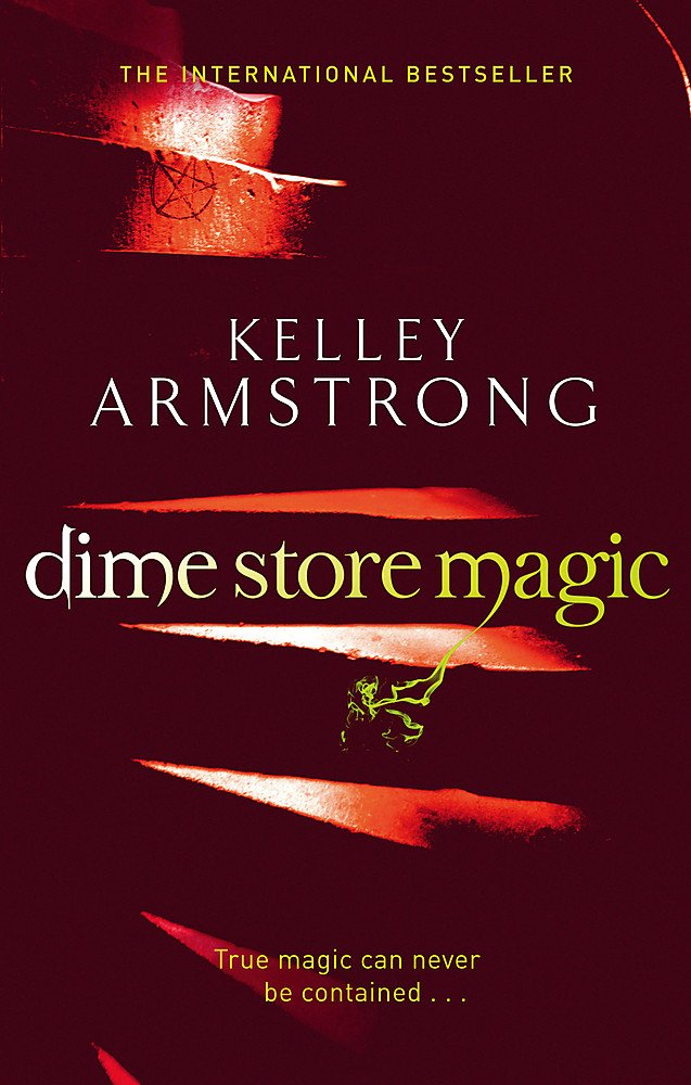 Dime Store Magic by Kelley Armstrong book cover