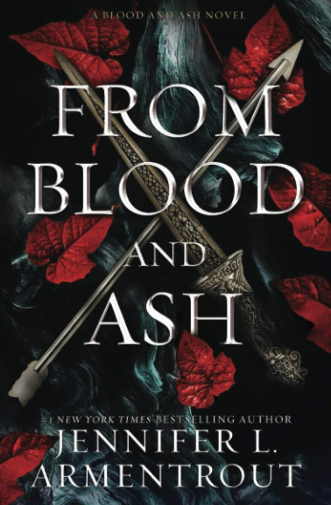From Blood and Ash by Jennifer L. Armentrout book cover