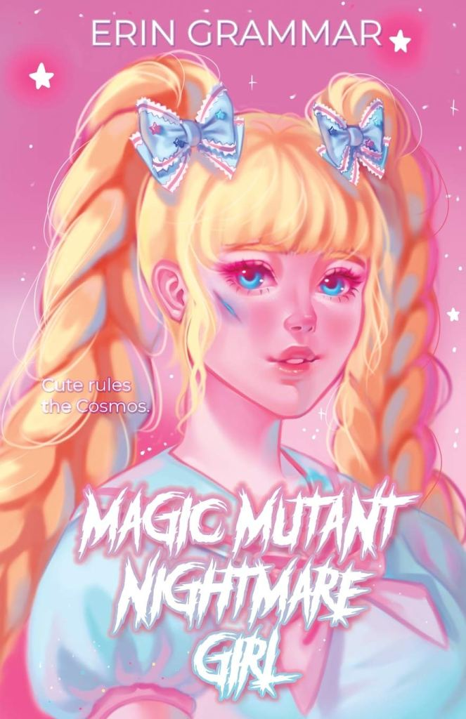 Magic Mutant Nightmare Girl by Erin Grammar book cover
