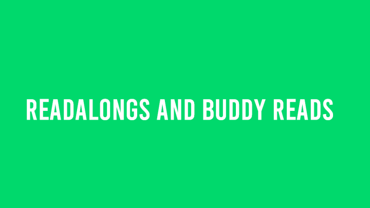We're All In This Together – Readalongs and Buddy Reads