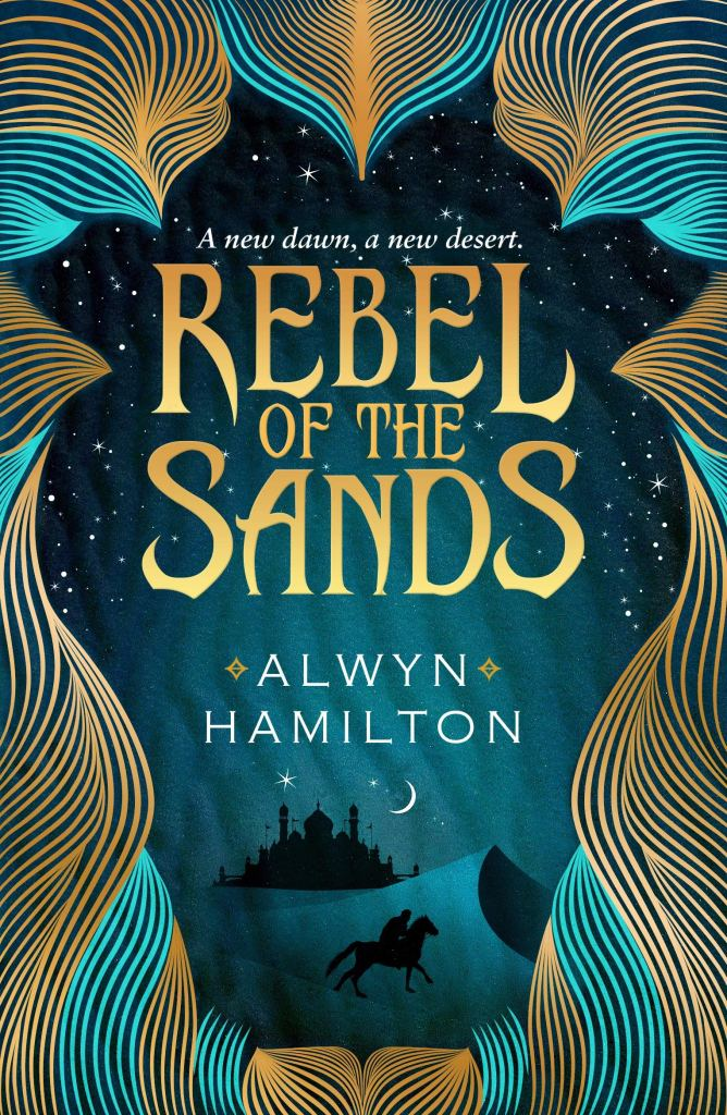 Rebel Of The Sands by Alwyn Hamilton book cover