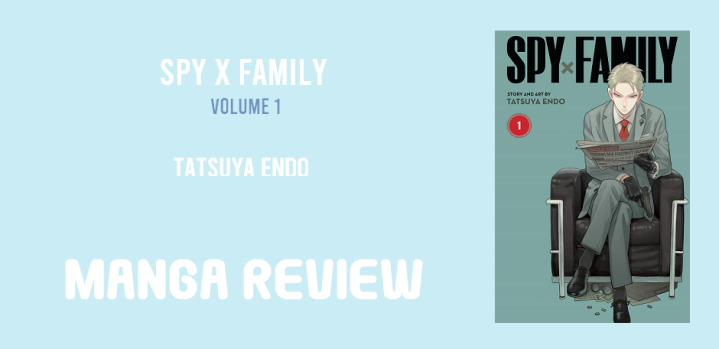 Manga Review: Spy x Family: vol. 1