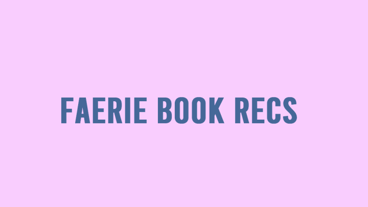 Faerie Book Recommendations