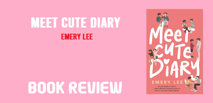 Book Review: Meet Cute Diary by EmeryLee