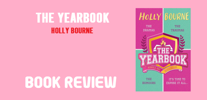 Book Review: The Yearbook by HollyBourne