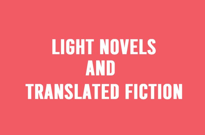 Light Novels and TranslatedFiction